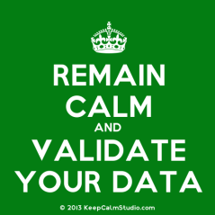 KeepCalmStudio.com-[Crown]-Remain-Calm-And-Validate-Your-Data